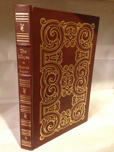 Easton Press The Effayes Francis Bacon Civill and Morall Collector Ed. HC Book '80